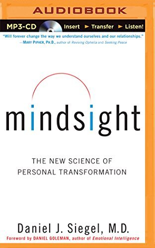 Mindsight: The New Science of Personal Transformation by Daniel J. Siegel M.D. (2015-01-06)