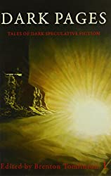 Dark Pages by Lucien E G Spelman (2010-04-10)
