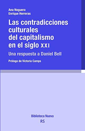 CONTRADICCIONES CULTURALES DEL CAPITALISMO EN EL SIGLO XXI (Razón y Sociedad nº 155)