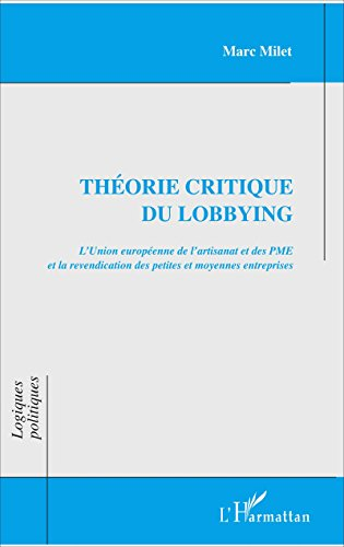 Théorie critique du lobbying: Revendication des petites et moyennes entreprises