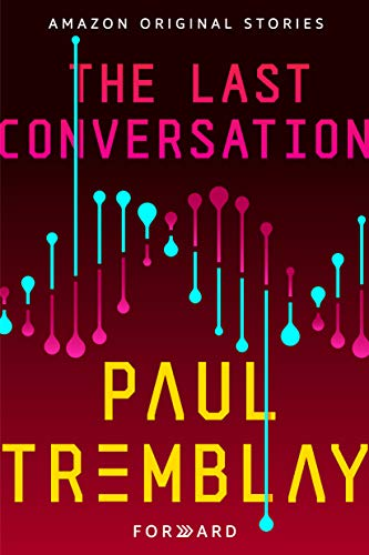 The Last Conversation (Forward collection) (English Edition)
