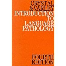 Introduction to Language Pathology by David Crystal (1998-09-01)