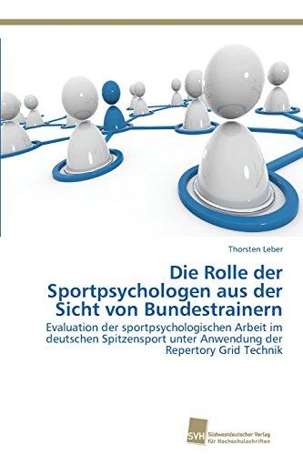 Die Rolle der Sportpsychologen aus der Sicht von Bundestrainern