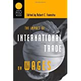 The Impact of International Trade on Wages (National Bureau of Economic Research Conference Report)