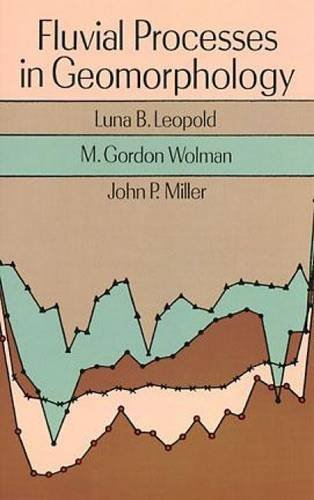 Fluvial Processes in Geomorphology (Dover Earth Science) by Luna B. Leopold (1995-11-01)