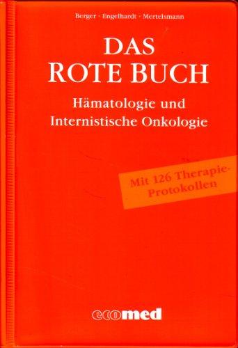 Das Rote Buch. Hämatologie und Internistische Onkologie