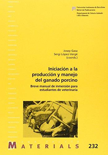 Iniciación a la producción y manejo del ganado porcino (Materials)