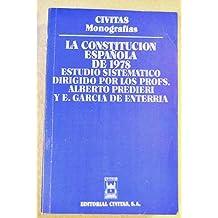 La Constitución española de 1978 (Civitas monograf¸as)