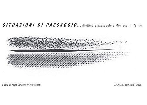 Situazioni di paesaggio: Architettura e paesaggio a Montecatini Terme