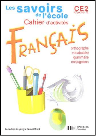 Savoirs de l'école : Français, CE2