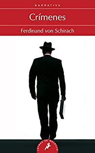 Crímenes par Ferdinand von Schirach