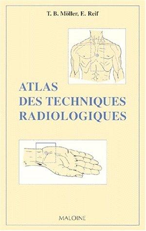 Atlas des techniques radiologiques