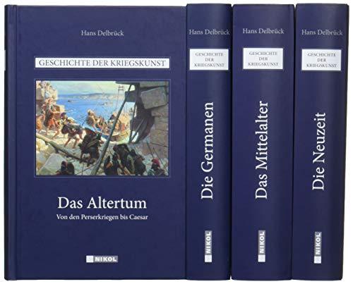 Geschichte der Kriegskunst: Das Altertum, Die Germanen, Das Mittelalter, Die Neuzeit: 4 Bände im Schuber
