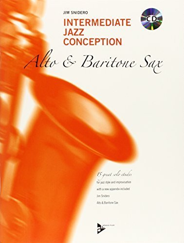 Intermediate Jazz Conception -- Alto & Baritone Sax: 15 Great Solo Etudes (English/German Language Edition) (Book & CD) by Jim Snidero (2015-09-01)