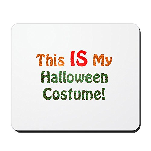 CafePress – This Is My Halloween Kostüm. – Rutschfester Gummi-Mauspad, Gaming Maus -