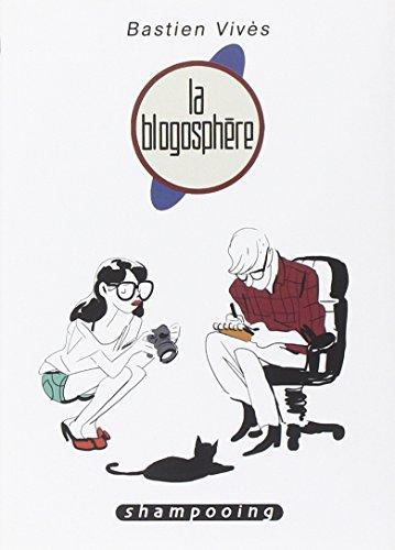 Bastien vivès, tome 4 : La blogosphère