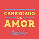 Carregado de Amor - Single
