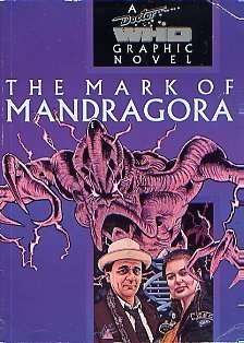 The Mark of Mandragora (A Doctor Who Graphic Novel) by Publishing Carol (1993-06-01)