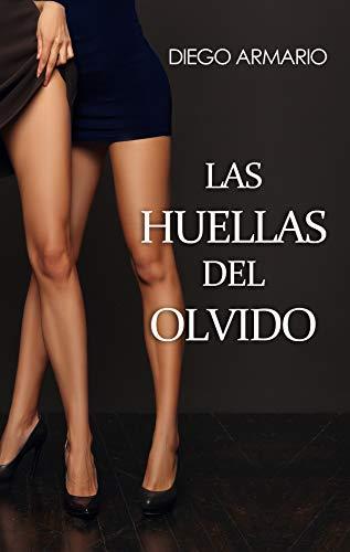 Las huellas del olvido eBook: Armario, Diego: Amazon.es: Tienda Kindle