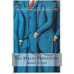Las perlas peregrinas (Espasa Narrativa) Premio Primavera 1998