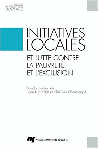 Initiatives locales et lutte contre la pauvreté et l'exclusion par Juan-Luis Klein