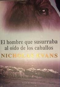 Hombre que susurraba al oido de los caballos, el par Nicholas Evans