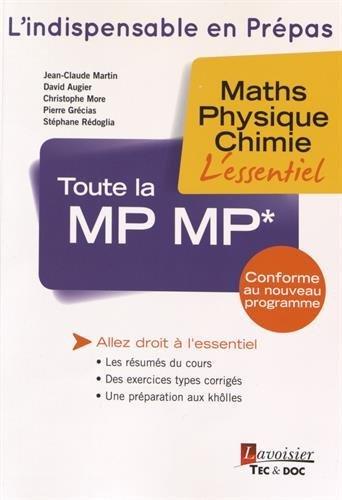 Toute la MP MP* : Maths, physique, chimie