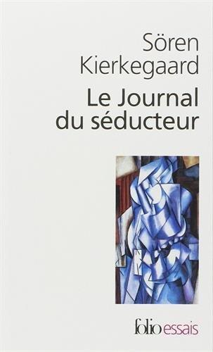 Le journal du séducteur par Soren Kierkegaard