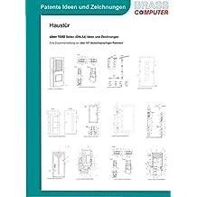 Haustür, über 1040 Seiten (DIN A4) patente Ideen und Zeichnungen