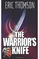 The Warrior's Knife Paperback
