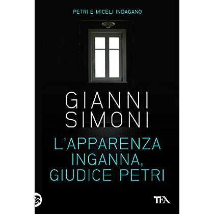 L'apparenza Inganna, Giudice Petri: I Casi Di Petri E Miceli