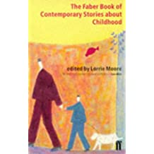 The Faber Book of Contemporary Stories about Childhood