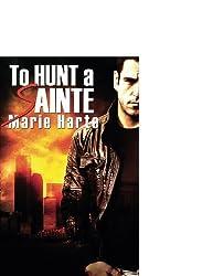 To Hunt a Sainte (Westlake Enterprises) by Marie Harte (2011-05-03)