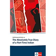 Lektürewortschatz zu The Absolutely True Diary of a Part-Time Indian (Klett English Editions)