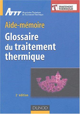 Glossaire du traitement thermique par ATTT