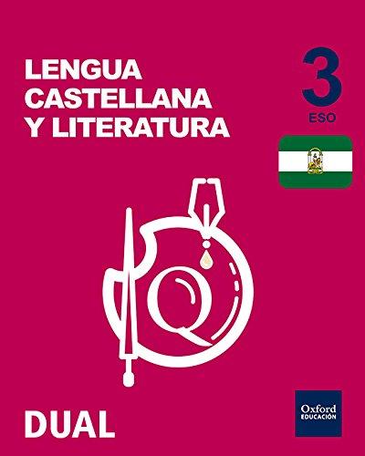 Inicia dual lengua castellana y literatura libro del alumno andalucía - 3º eso