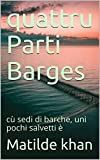 quattru Parti Barges : cù sedi di barche, uni pochi salvetti è (Cornish Edition)