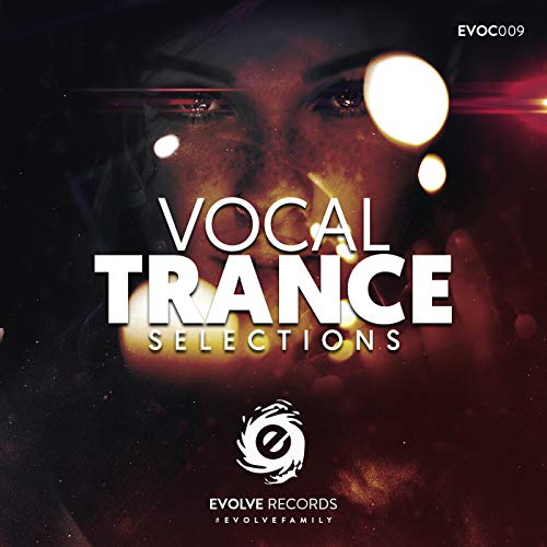 Evolve Records, Vocal Trance S...