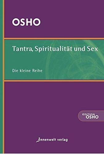 Tantra, Spiritualität und Sex