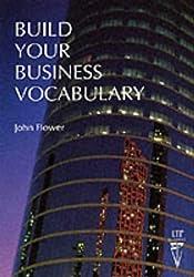 Build Your Business Vocabulary (Language Teaching Publications)