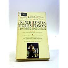 French Contes: Stories Francais: A Bantam Dual-Language Book Stories In The Original French