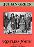 Restless Youth: 1922-29 v. 4: Autobiography (Restless Youth (Autobiography, 1922-1929))