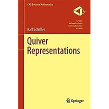Quiver Representations (CMS Books in Mathematics)