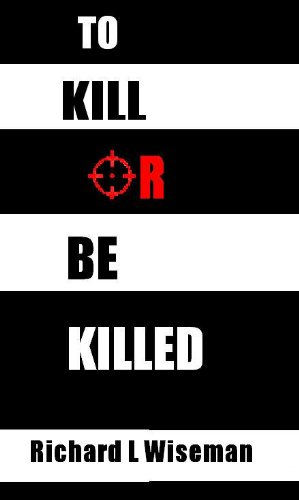 to-kill-or-be-killed-dic-novels-english-edition