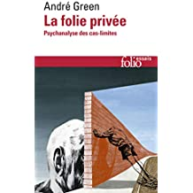 La Folie privée