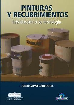 Pinturas y recubrimientos: 1 de [Carbonell, Jordi Calvo]