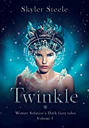Twinkle: A Lucifer paranormal romance (Winter Solstice's Dark fairy tales Boo