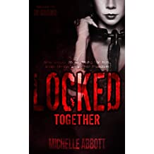 Locked Together (In Chains Book 2)