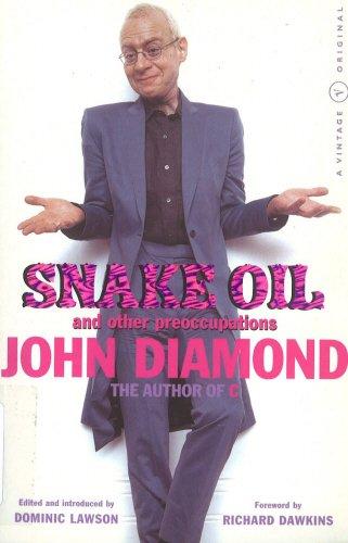 Snake Oil And Other Preoccupations (A Vintage original)