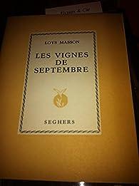 Les vignes de septembre par Loys Masson